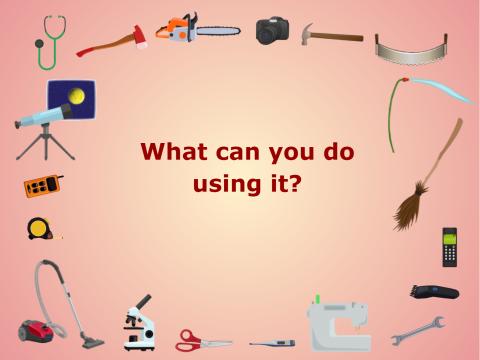 «What can you do using it?», бесплатное пособие для английского языка
